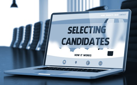 Selecting Candidates Concept. Closeup Landing Page on Laptop Screen on Background of Conference Hall in Modern Office. Toned. Blurred Image. 3D.