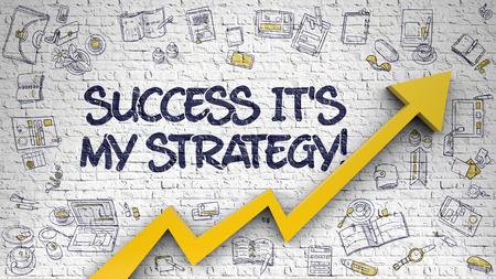 Brick Wall with Success Its My Strategy Inscription and Orange Arrow. Development Concept. Success Its My Strategy - Success Concept with Doodle Icons Around on White Wall Background. 3D. Lizenzfreie Bilder