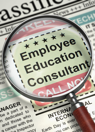 Employee Education Consultant - Close Up View Of A Classifieds Through Magnifier. Newspaper with Vacancy Employee Education Consultant. Hiring Concept. Blurred Image with Selective focus. 3D.