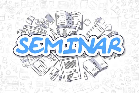 Seminar - Doodle Blue Word. Business Concept.