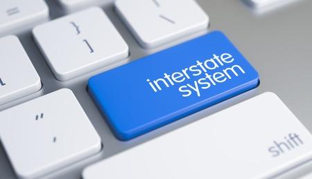 Interstate System - Inscription on Blue Keyboard Key. 3D.