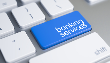 Banking Services - Message on Blue Keyboard Keypad. 3D.