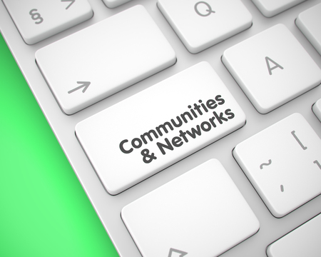 Communities And Networks on White Keyboard Button. 3D.
