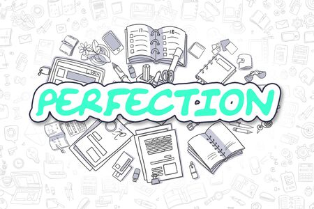 Perfection - Doodle Green Word. Business Concept.