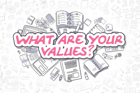 What Are Your Values - Business Concept.