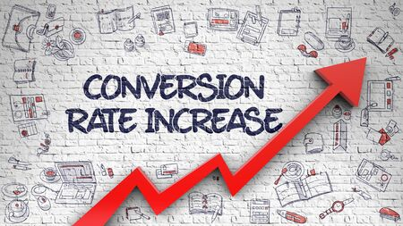 Conversion Rate Increase Drawn on White Wall. 3d