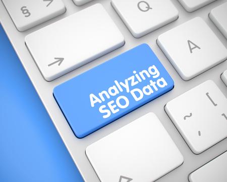 Analyzing SEO Data - Message on Blue Keyboard Key. 3D.