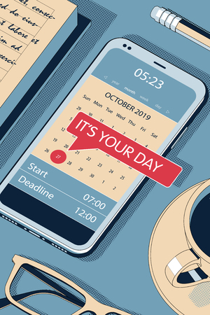 It Is Your Day Concept with Clipboard, Modern Smartphone, Ball Pen and Glasses. Flat Lay, Top View. Vector Halftone Isometric Illustration.