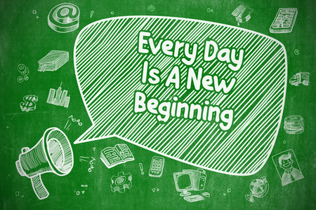 Every Day Is A New Beginning - Business Concept. Banco de Imagens