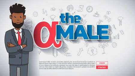 Handsome African Businessman Stands Near the Text ALPHA MALE. Dominance of Big, Strong and Dominant Individual in Business and Society. Social Hierarchy Concept. Web Design Template.