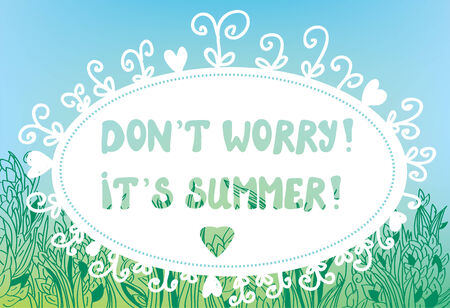 Funny card for summer time with text and grass border Vector