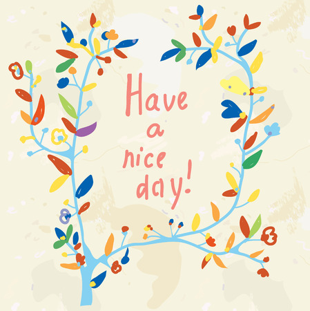 nice day: Floral card - have a nice day illustration in retro style