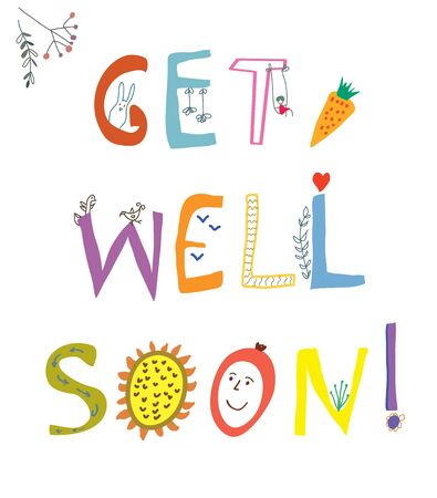 get well soon: Get well soon card with funny lettering and flowers - vector illustration