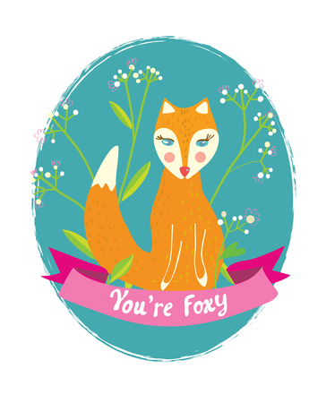 foxy: You are foxy funny card for the greeting with flowers. Illustration