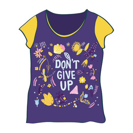 T-shirt design with dont give up motivation and flowers - vector graphic Illustration
