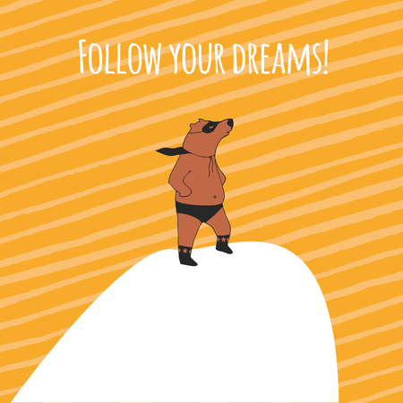 dont give up: Follow your dream! Bear super hero illustration in vector. Illustration