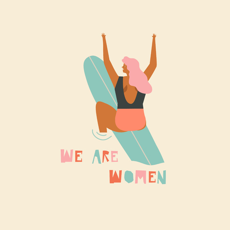 Surf poster with text quote we are women
