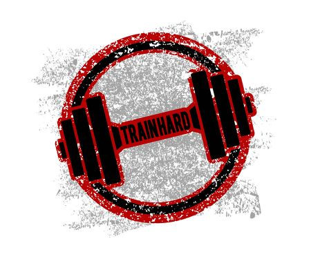 Grunge Dumbbell Icon with the words Train hard. Vector illustration
