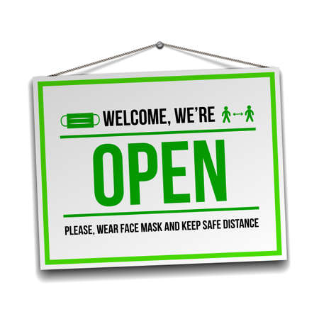 Open sign on the front door - welcome back. We are working again. Keep social distance and wear face mask. Vector illustration isolated on white