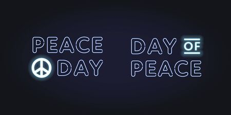 Vector neon international peace day banner template. Set of light bulb text with pacify sign on black background. Design element for holiday greeting card, poster, website, advertisement, web, flyer. Illusztráció