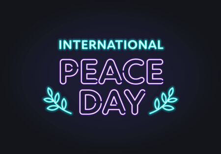 Vector neon international peace day banner template. Shiny bulb text with olive leaf on black background. Design element for holiday greeting card, poster, website, advertisement, web, flyer.