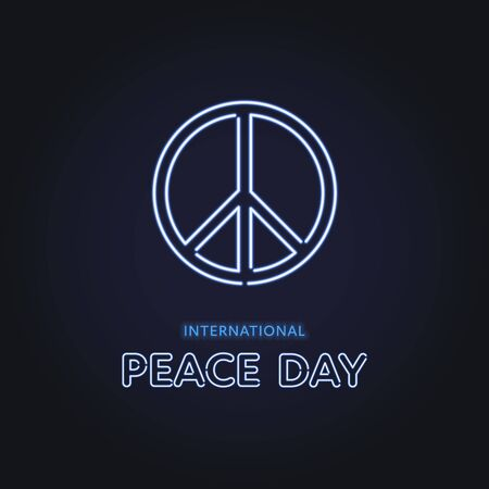 Vector neon international peace day banner template. Light bulb text with pacify sign on black background. Design element for holiday greeting card, poster, website, advertisement, web, flyer.