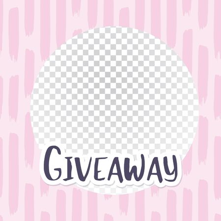 Giveaway banner for smm (social media marketing) competitions. Black letters with white outline on circle frame for your image. Banner design for advertizing