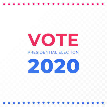 Democratic vote and election day concept. Vetcor flat illustration. Banner template. Text and 2020 with star sign on transparent background. Design element for election campaign, web ad, infographic.
