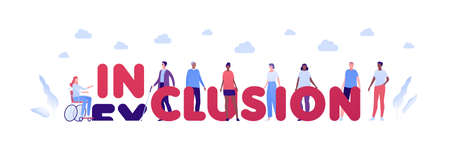 Inclusion and diverity concept. Vector flat people character illustration. Inclusion word replace exclusion. Multicultural and multinational men and women. Female in wheelchair and blind male. Vectores