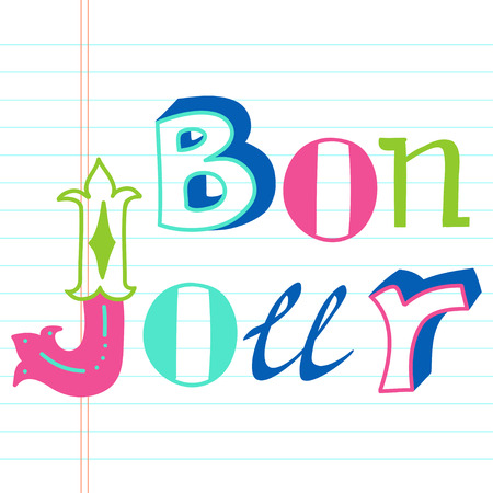 bonjour: Creative graphic message made of colorful different hand drawn letters. Hand drawn lettering Bonjour on lined notebook paper background.