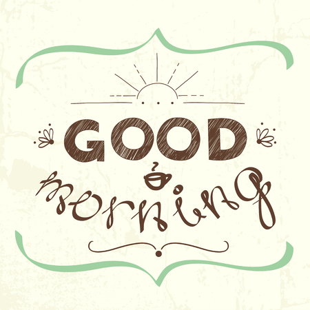 good: Good morning hand lettering on a chalkboard background. Stylized drawing with chalk on blackboard.