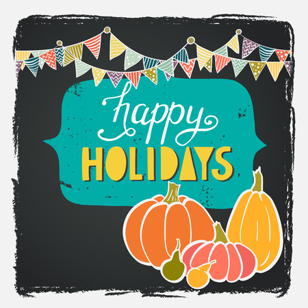 Hand drawn invitation or greeting thanksgiving card template with cartoon pumpkins, bunting flags and figure boarder on chalkboard background. Happy Holidays hand lettering. Stock Illustratie