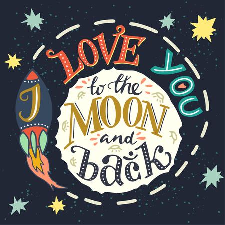 te amo: 'Te amo a la luna ida y vuelta' cartel de la tipografía dibujado a mano. cita romántica para el día de San Valentín o la tarjeta de fecha o imprimir. Vectores
