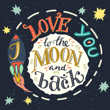 love: I love you to the moon and back hand drawn typography poster. Romantic quote for a Valentines day or Save the date card or print.