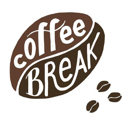 break in: Coffee Break lettering written in coffee bean.