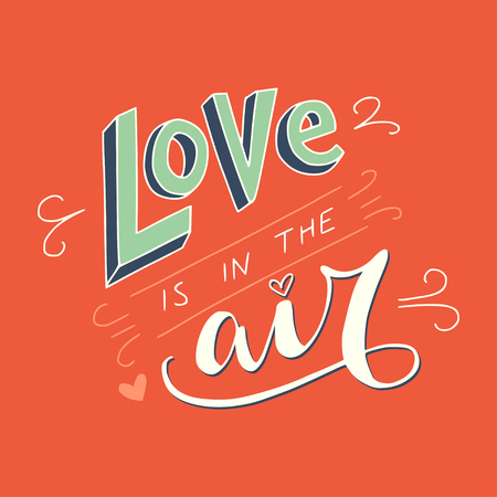 save as: Colorful Love is in the air lettering inspirational quote. Can be used as wedding element or save the date card design.
