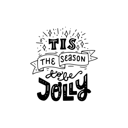 Festive Christmas and New Year hand lettering phrase Tis The Season To Be Jolly. Modern lettering for cards, posters, t-shirts, etc. with handdrawn doodle stars. Vector illustration.