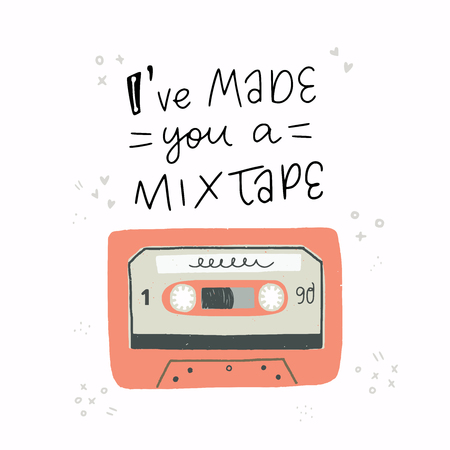 Cartoon style vector illustration with an old school cassette tape and Ive Made You A Mixtape handwritten phrase. Great design element for sticker, patch or poster. Unique and fun drawing. Иллюстрация