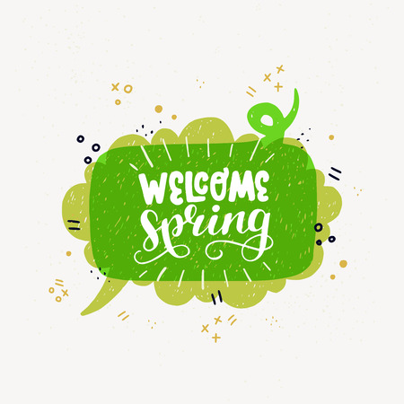 Bright green Welcome Spring inscription in speech bubbles banner. Fun lettering style calligraphic headline. Vector drawing for shops, merchandise, digital and social media spring collections. Иллюстрация