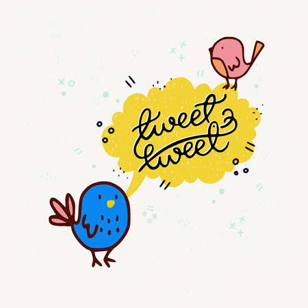 Tweet Tweet inscription in speech bubble banner and doodle birds. Fun lettering style calligraphic headline. Vector illustration for shops, merchandise, digital and social media collections. Иллюстрация