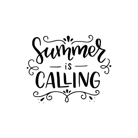 Summer Is Calling hand lettering phrase. Positive slogan. Hand lettered quote. Calligraphy style vector typography. Motivational and inspirational phrase. Poster, banner, greeting card design element.