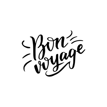 Vector calligraphy text Bon voyage made by black handwritten letters on white background. Designed for cards, posters, apparel, t-shirt, prints etc. Wish for good trip, holiday, travel, vacation.