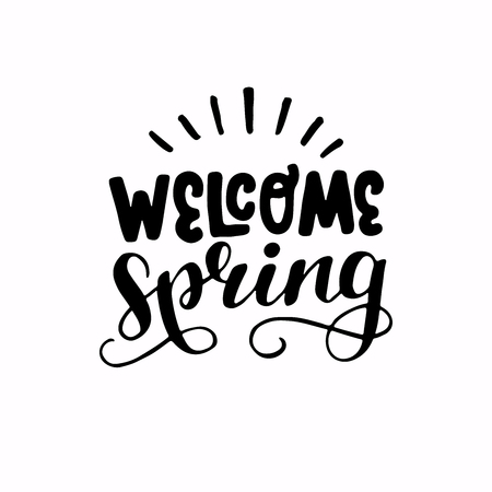 Black and white vintage style Welcome Spring inscription. Calligraphic hand drawn headline. Monochrome vector drawing for shops, merchandise and digital and social media spring collections.
