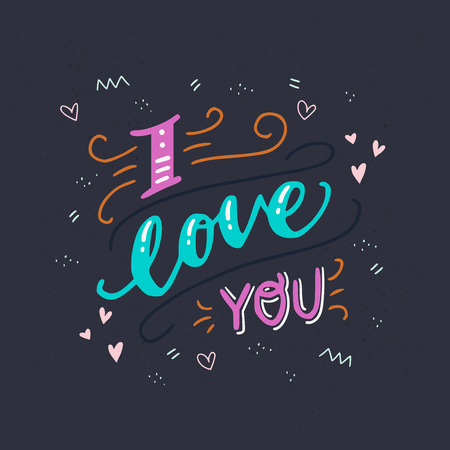 Vector ornate lettering romantic quote. I love you text. Colourful letters with doodle elements on dark chalkboard background. Gift card, poster, print for t-shirt and apparel, sticker, label. Vector