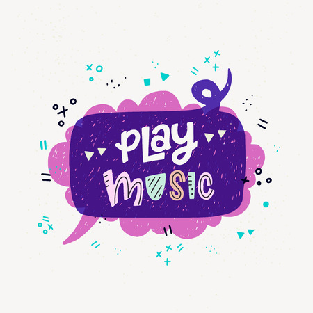 Cartoon style vector illustration with banner made of two hand drawn speech bubbles and Play Music hand lettering phrase. Great design element for sticker, print or apparel. Иллюстрация