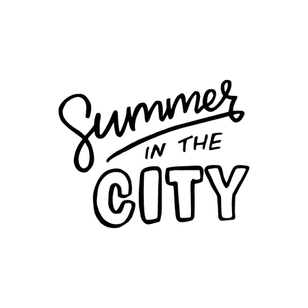 Summer in the city lettering inscription. Black handwritten letters. Different font types saying. Designed for sign, card, apparel, bag, banner etc. Vector illustration.