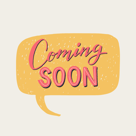 Coming soon hand drawn lettering text in pastel orange speech bubble. Announcing phrase for getting clients and customer attraction. Handwritten inscription for sing, icon, online shop, store. Vector Ilustrace