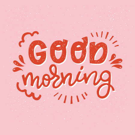 Good morning handwritten lettering inscription. Hand drawn bright display letters on the peach-coloured background. Cartoon style text for apparel, ecard, poster, t shirt, blog cover, print. Vector