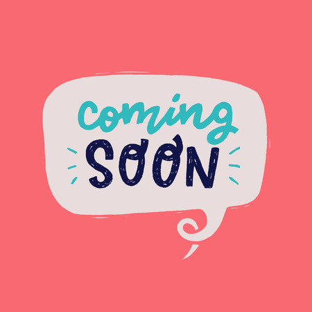 Coming soon hand drawn lettering text in speech bubble on the pastel pink background. Cartoon style message for a new product advert. Handwritten inscription for sing, icon, online shop, store. Vector Ilustração