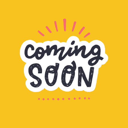 Coming soon hand lettering marketing text on the pastel orange background. Announcing phrase for getting clients and customer acquisition. Handwritten letters with white outline for new product launch Illusztráció